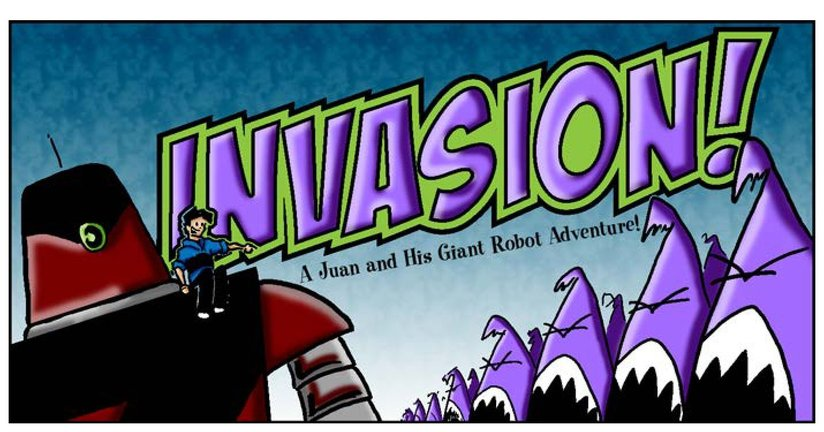 Book Preview For Juan and His Giant Robot: Invasion! Page 1