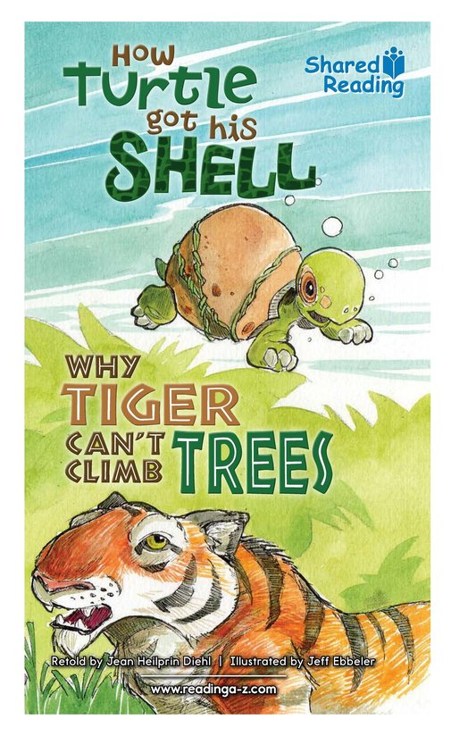Book Preview For How Turtle Got His Shell and Why Tiger Can't Climb Trees Page 1