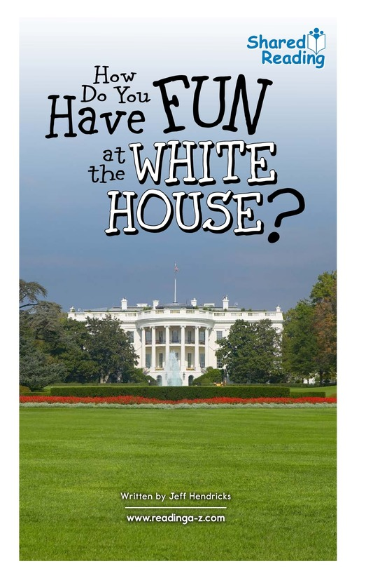Book Preview For How Do You Have Fun at the White House? Page 1