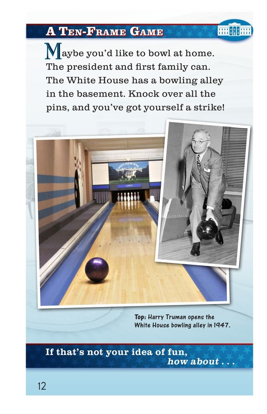 Book Preview For How Do You Have Fun at the White House? Page 12