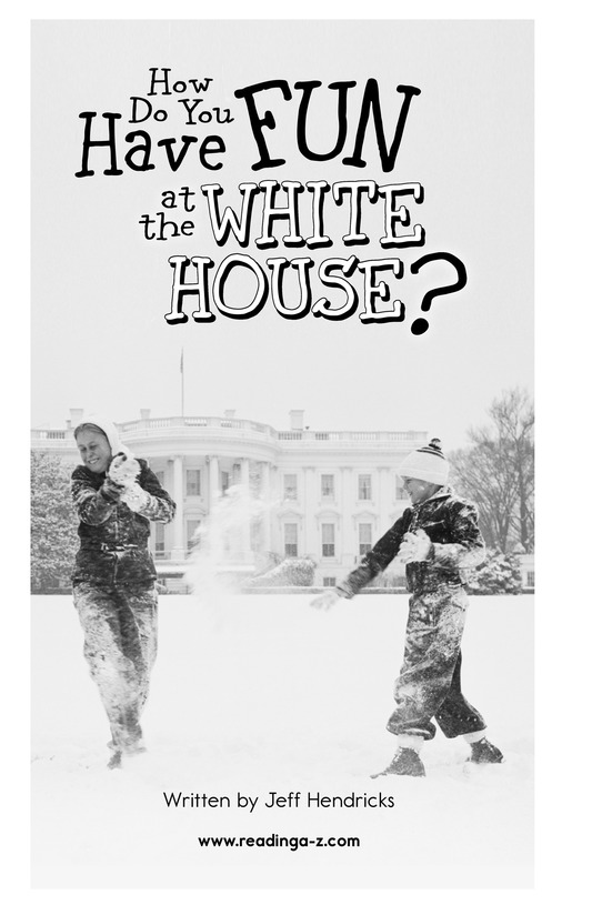 Book Preview For How Do You Have Fun at the White House? Page 2