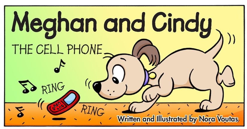 Book Preview For Meghan and Cindy: The Cell Phone Page 1