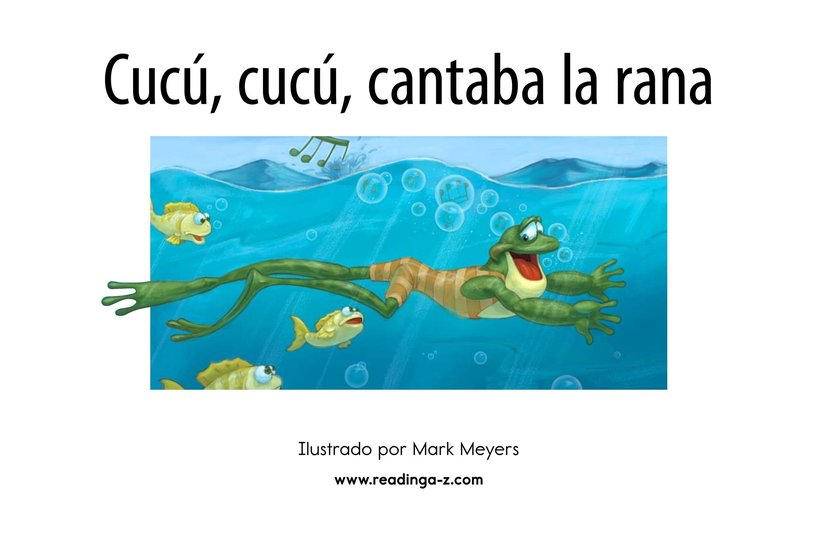 Book Preview For Cucú, cucú, cantaba la rana Page 2
