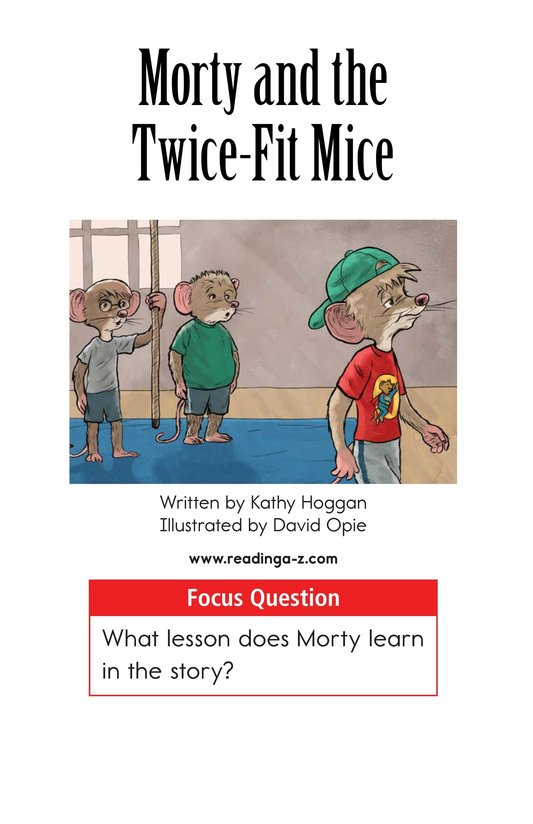 Book Preview For Morty and the Twice-Fit Mice Page 1