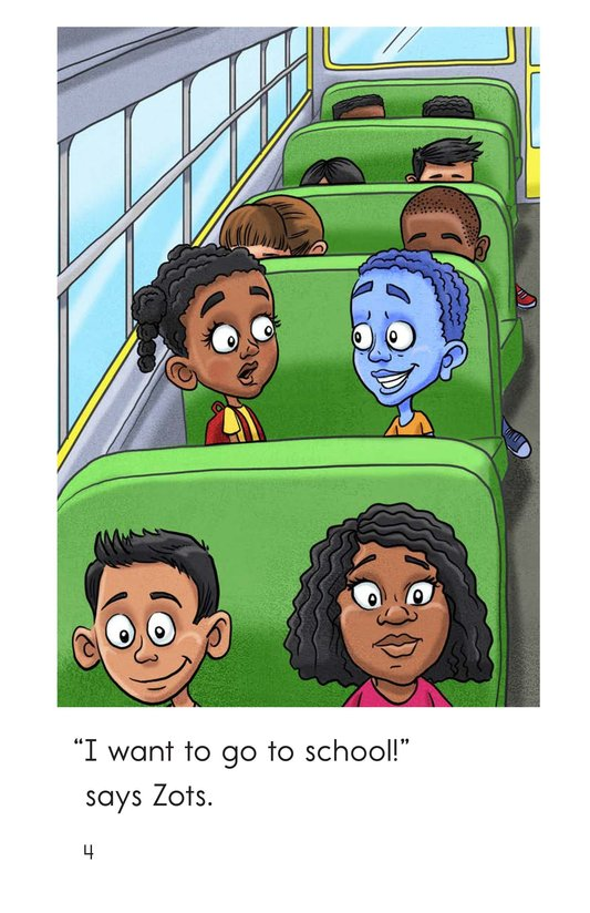 Book Preview For Zots Goes to School Page 4