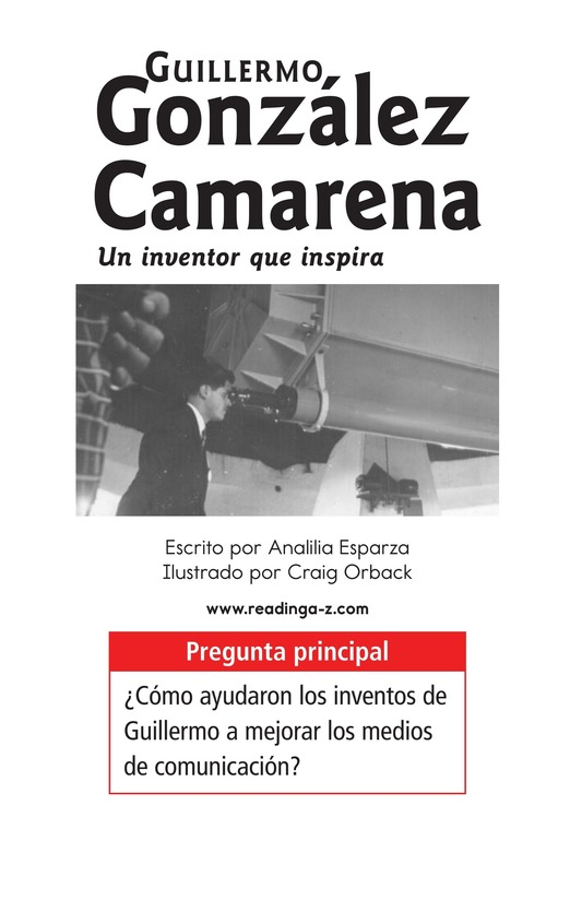 Book Preview For Guillermo González Camarena, un inventor que inspira Page 1