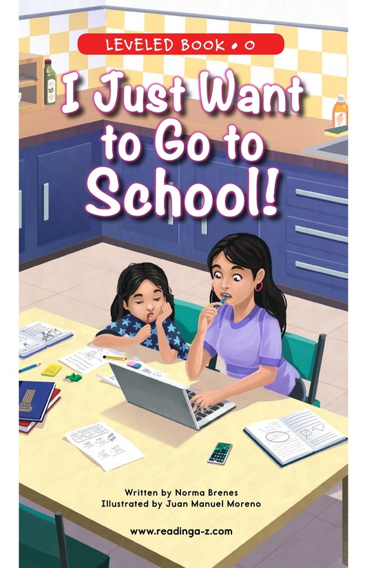 Book Preview For I Just Want to Go to School! Page 0