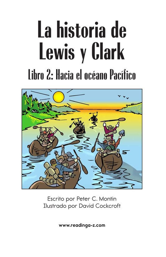 Book Preview For The Story of Lewis and Clark Book 2: To the Pacific Ocean Page 2