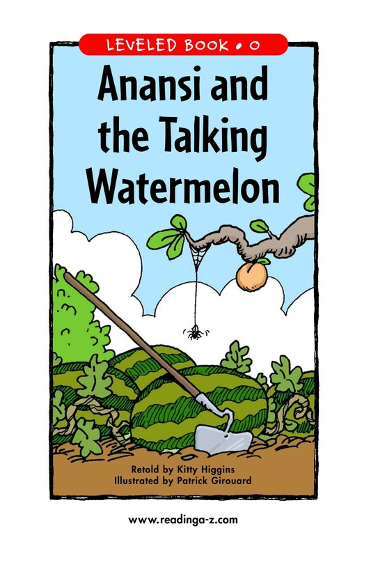 Book Preview For Anansi and the Talking Watermelon Page 1